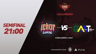 LIGA LENDÁRIA (PS4) - Ichor Gaming VS GAAT - Semifinal