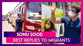 Sonu Sood's Heartwarming Replies To Migrants In Need Will Make You Emotional