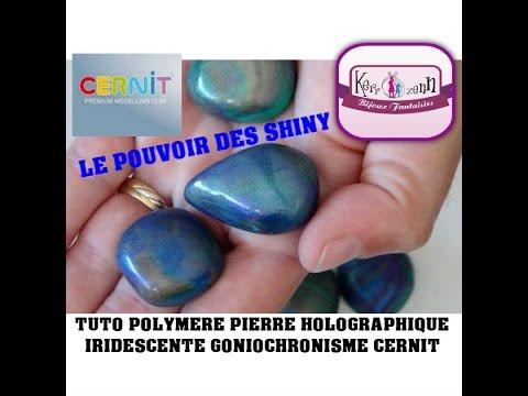 PATE CERNIT SHINY TUTO POLYMERE PERLE HOLOGRAPHIQUE IRIDESCENTE GONIOCHROMISME