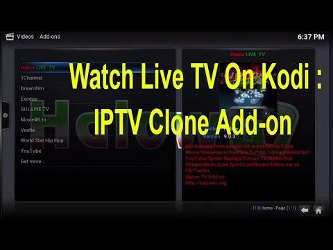XBMC KODI: Watch Live TV On Kodi || IPTV Clone Add-on