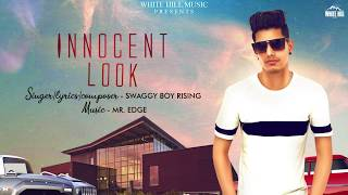 Innocent Look (Motion Poster) Swaggy Boy Rising | Rel on 27th June | White Hill Music