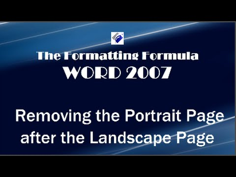 Word 2007   Removing Portrait Page after Landscape Page