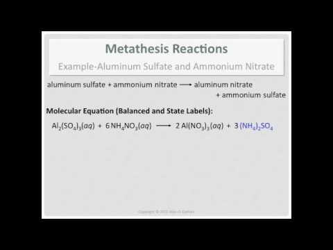 Metathesis Reactions: Example- Aluminum Sulfate and Ammonium Nitrate