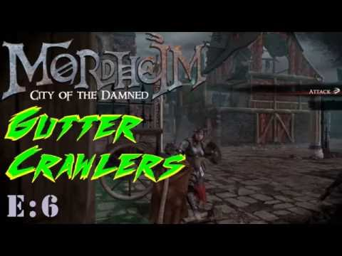 Mordheim - Gutter Crawlers (Ep.6)  Vs. Witch Hunters