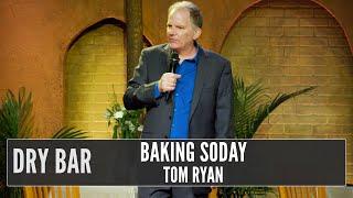 Baking Soda 4 Life, Tom Ryan