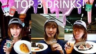 MY TOP 3 DRINKS