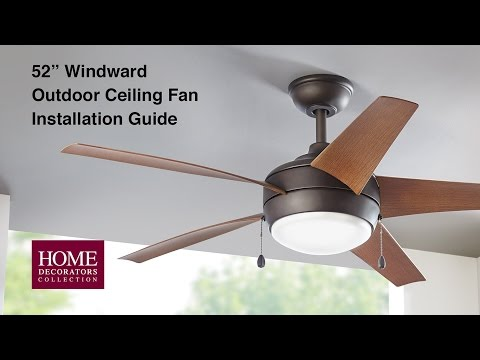 How to Install the 52 in Windward Outdoor Ceiling Fan