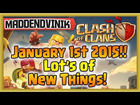 Clash of Clans - It's January 1st 2015!! Lot's of New Things Coming Up! (Gameplay Commentary)