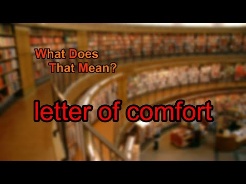 What does letter of comfort mean?