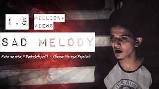 Roke na ruke × Daiba(Nepali) × Channa Mereya(Reprise)    Sad Melody    Ashish Patil