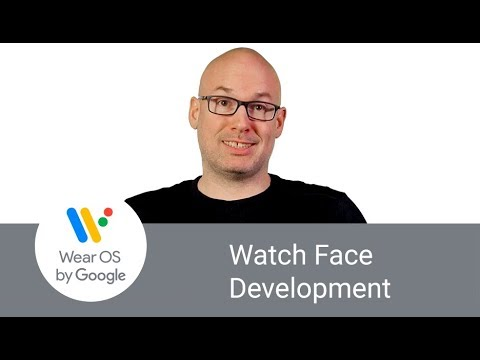 Introduction to Wear OS Watch Face Development