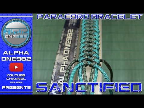 How to Make a Sanctified Paracord Bracelet  Tutorial 2017