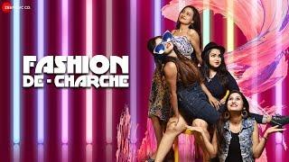 Fashion De Charche - Official Music Video   Gunjan Mishra, Himanshi Mishra, Megha Sahu, Ekta P, RK