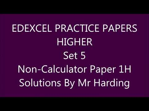 Edexcel GCSE 9-1 Math - Practice Papers Set 5 - Higher Non-Calculator (1H) Solutions By Mr Harding