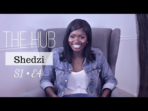 Shedzi | Management Consultant, Media Personality & Model | The Hub S1E4