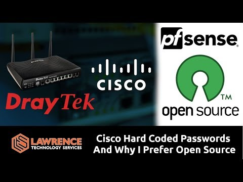 Cisco Hard Coded Passwords AGAIN, DraytTek under attack,  And Why I Prefer Open Source