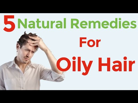 5 home remedies for oily and greasy hair and scalp / How to treat an oily scalp