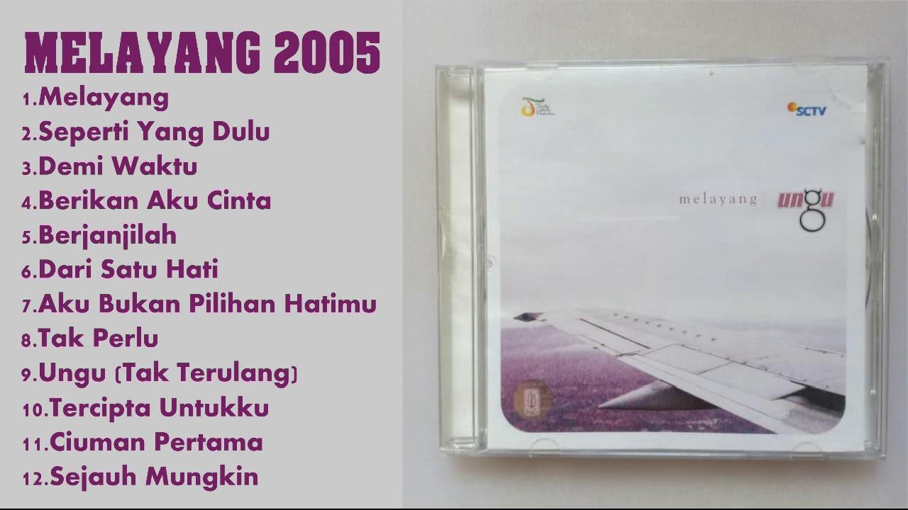 Download Ungu  Melayang 2005 Full Album HD MP3 Gratis