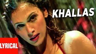 """Khallas Song"" Lyrical Video | Company | Ajay Devgan, Ishsha Koppikar, Vivek Oberoi"