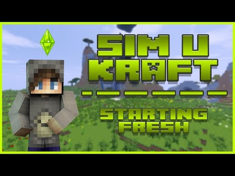 SIM U KRAFT - EP.1 - STARTING FRESH