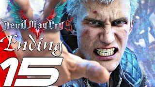 Devil May Cry 5 - Gameplay Walkthrough Part 15 - Ending & Vergil Final Boss (dante Must Die S Rank)