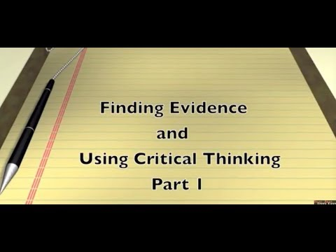 Looking for Evidence Part 1