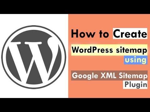 How To Create WordPress Sitemap Using Google XML Sitemap Plugin