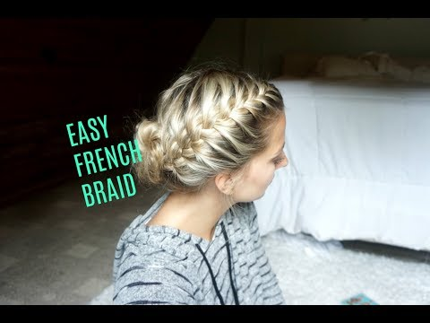 How To: Basic Easy French Braid Tutorial