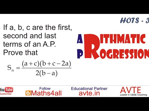 If a, b & c are first, second & last term of an AP. Prove S(n)=[(a+c)(b+c-2a)]/2(b-a) || AP HOTS 3