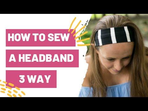 How to Sew a Headband 3 Way