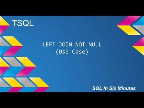 TSQL: LEFT JOIN NOT NULL (Use Cases)
