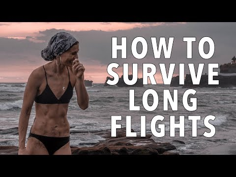 Travel Tips: 12 Tips on How To Survive Long Flights