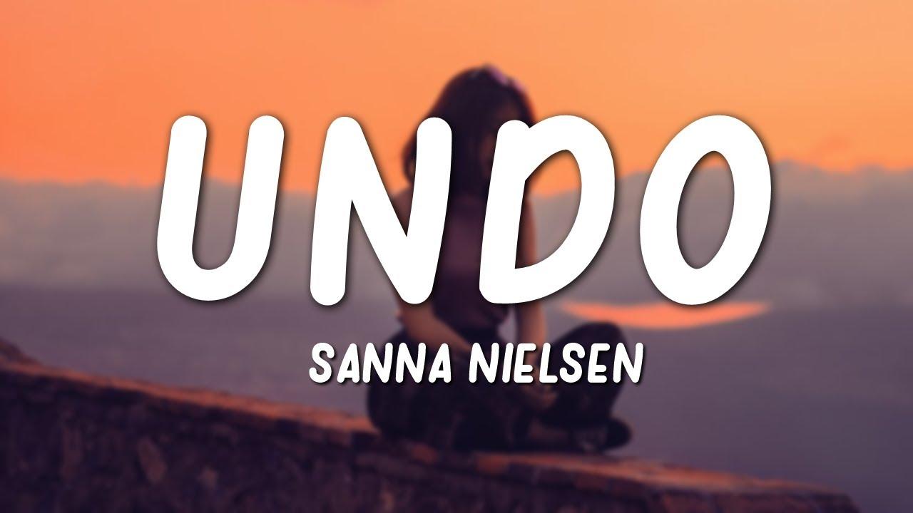 Sanna Nielsen - Undo (Lyrics)