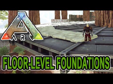 ARK: Survival Evolved - FLOOR-LEVEL FOUNDATIONS TUTORIAL!