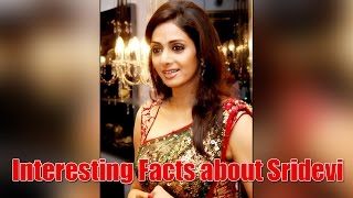 Sridevi Birthday Special: Interesting facts about her, let
