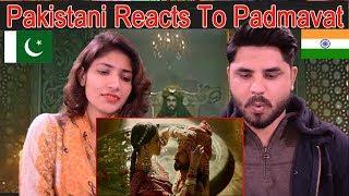 Pakistani Reacts To | Padmaavat | Official Trailer | Ranveer Singh | Deepika Padukone | Shahid Kapoo