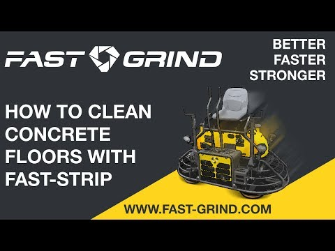 CLEAN CONCRETE FLOORS WITH FAST-STRIP