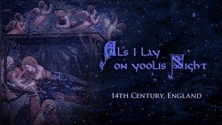Als I Lay On Yoolis Night   English Medieval Christmas Song (lyrics)