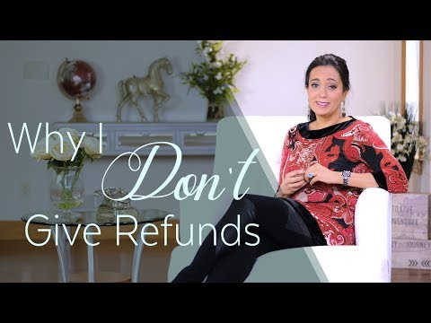 Refund Policy | Why I Don't Give Refunds And Neither Should You