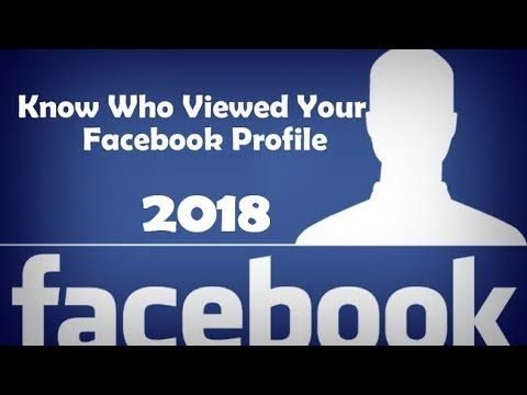 How to know who viewed my Facebook profile most? Check in 2 minutes!! June 2018 Update