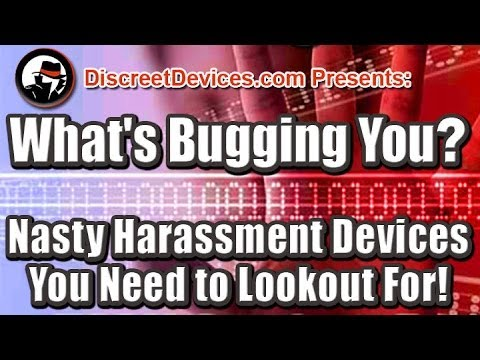 Electronic Harassment Devices You Need to Lookout For!