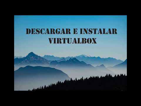 Descargar e instalar VirtualBox para Windows
