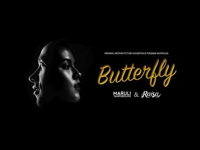 "Download Maruli Tampubolon & Raisa - Butterfly (From ""Terjebak Nostalgia"") MP3 Gratis"