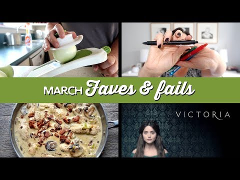 March 2018 Faves & Fails and a Health Update | A Thousand Words
