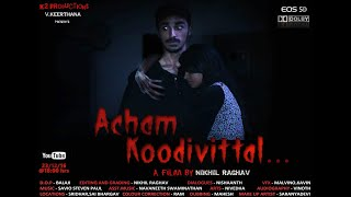 Acham Koodivittal - New Tamil Short Film [2K]   Horror  With subtitles