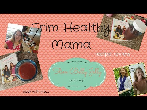 Trim Healthy Mama Recipe Review || Slim Belly Jelly || Mom of 7