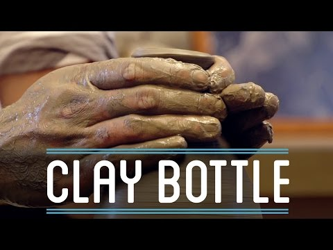 Clay Bottle   How To Make Everything: Bottle (3/4)