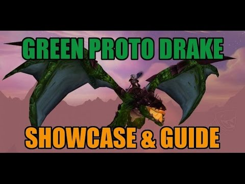 WoW Green Proto Drake - Mount Showcase and Guide