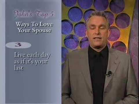 John Burns' Top 5 Ways to Love Your Spouse