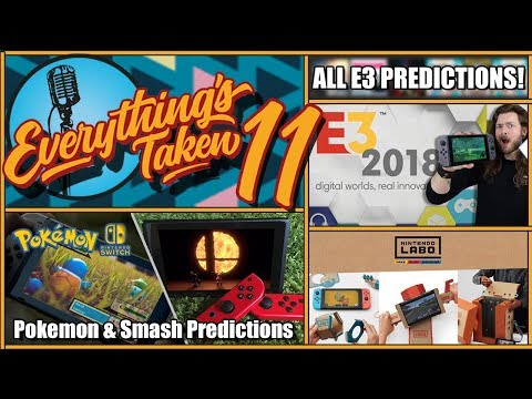 Smash Character & E3 Predictions + Nintendo LABO Thoughts | ETPodcast